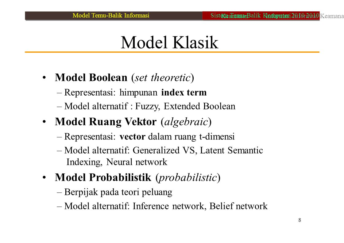 • Model Boolean (set theoretic)
