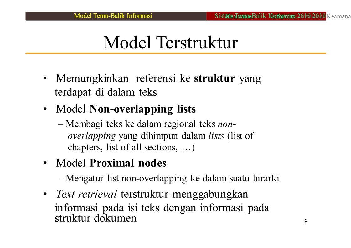 • Memungkinkan referensi ke struktur yang