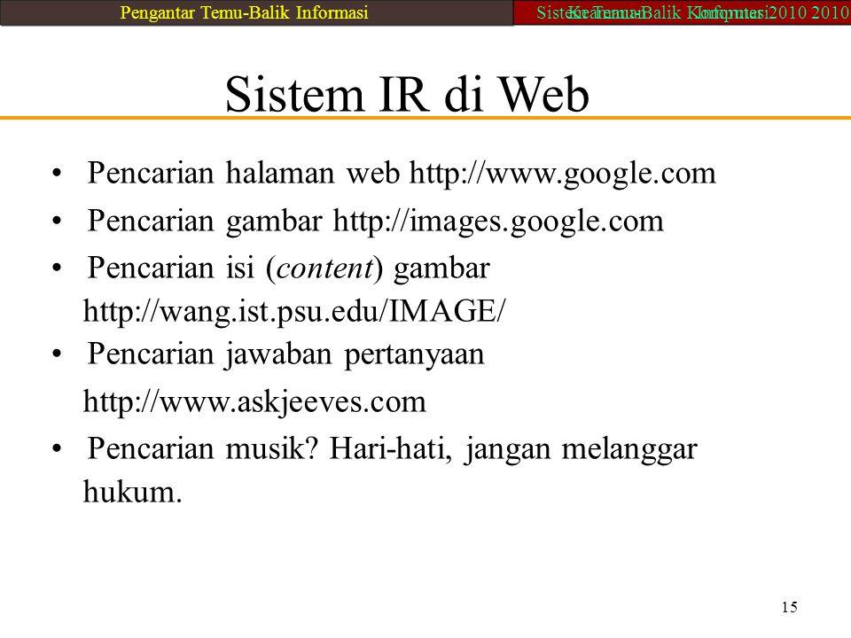• Pencarian halaman web http://www.google.com