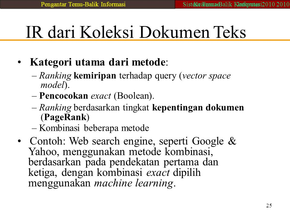 • Kategori utama dari metode: