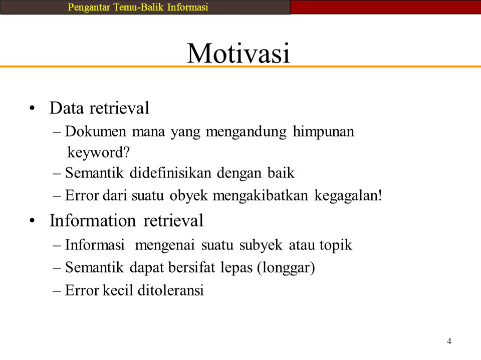 • Information retrieval