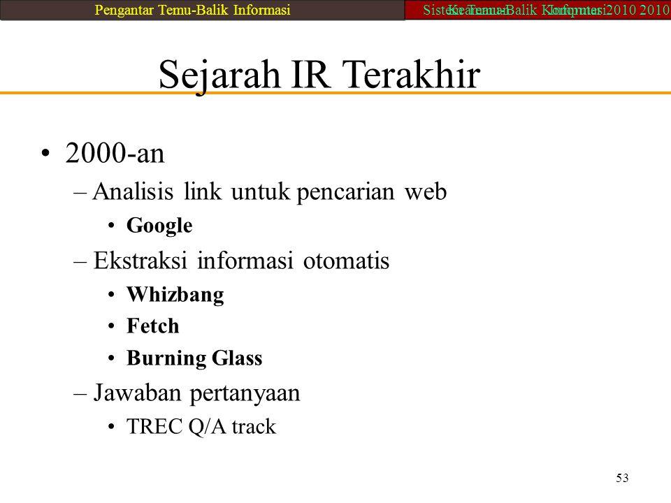 • 2000-an Sejarah IR Terakhir – Analisis link untuk pencarian web