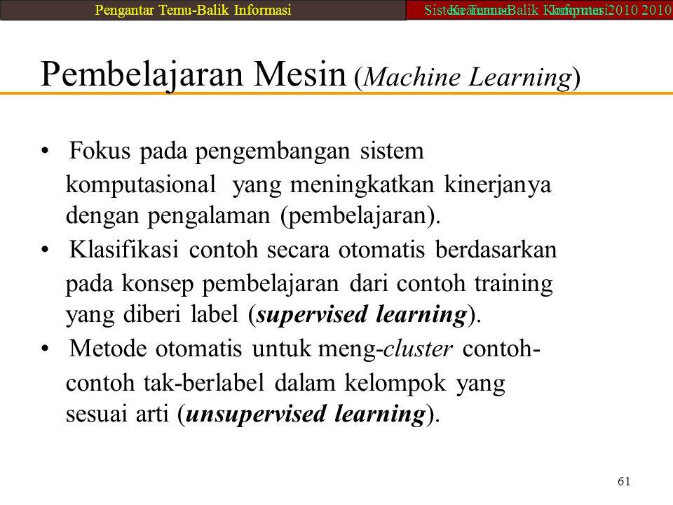 Pembelajaran Mesin (Machine Learning)