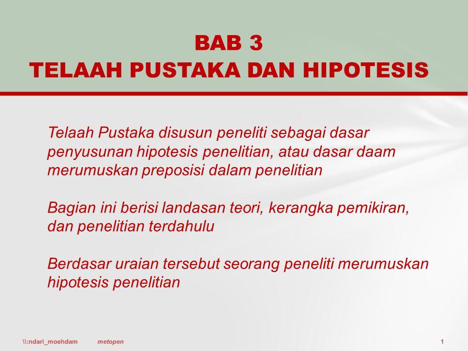 BAB 3 TELAAH PUSTAKA DAN HIPOTESIS