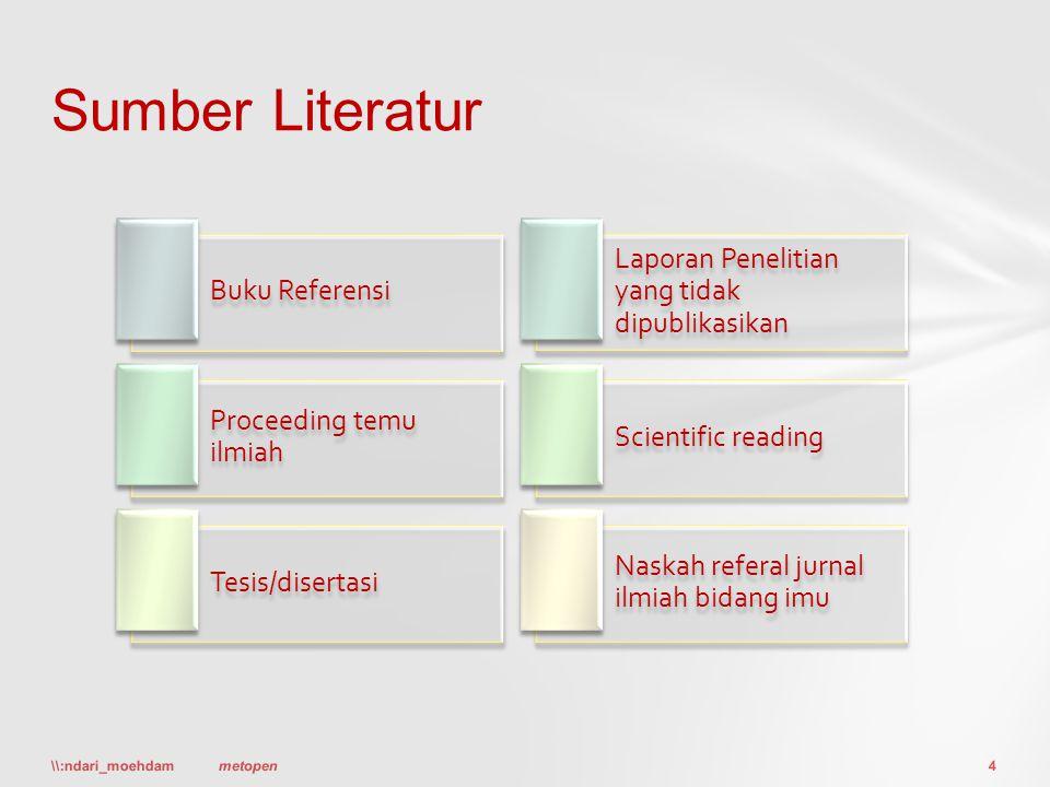 Sumber Literatur Laporan Penelitian yang tidak dipublikasikan