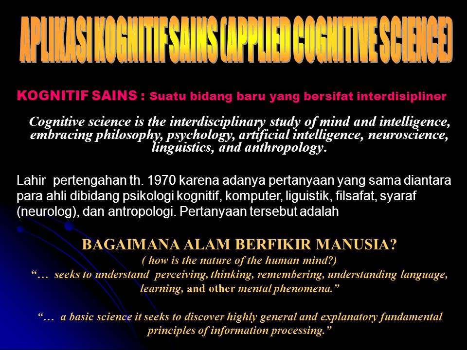 APLIKASI KOGNITIF SAINS (APPLIED COGNITIVE SCIENCE)