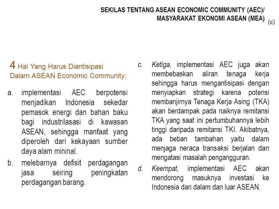 4 Hal Yang Harus Diantisipasi Dalam ASEAN Economic Community: