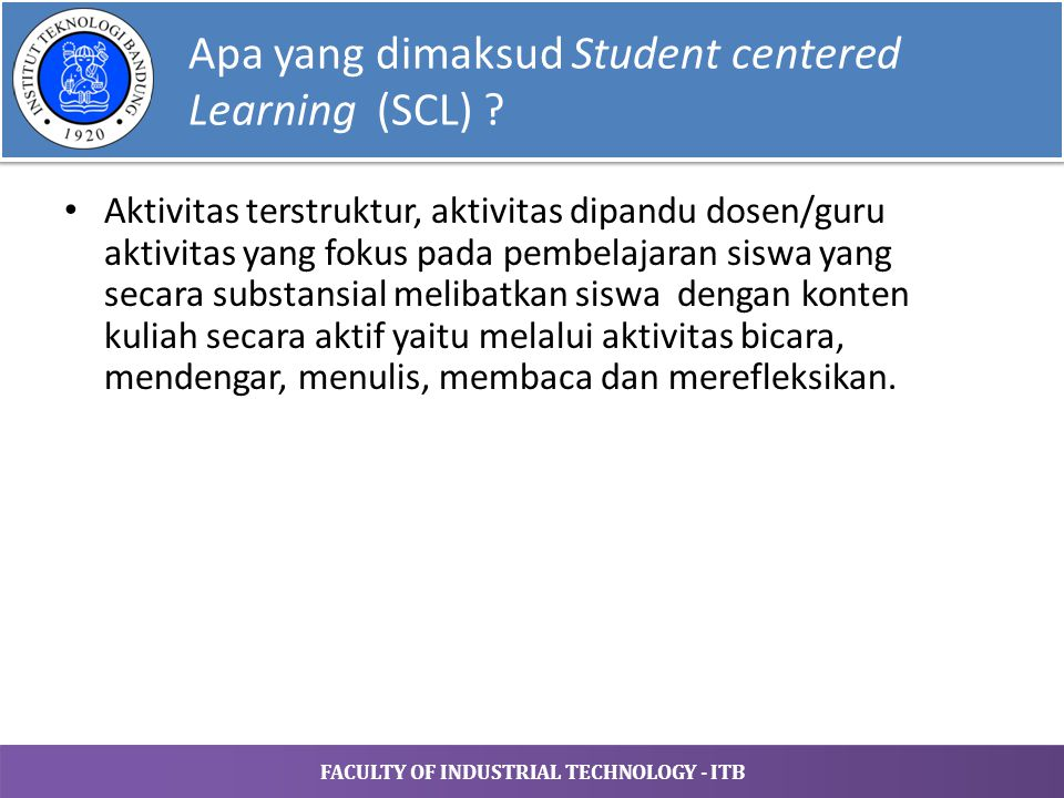 Apa yang dimaksud Student centered Learning (SCL)