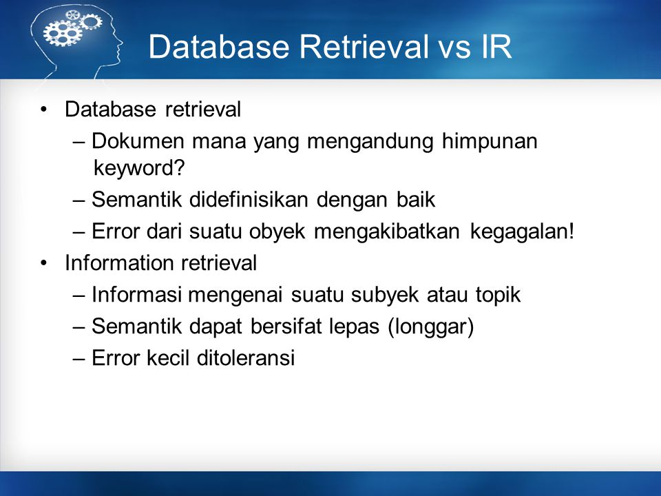 Database Retrieval vs IR