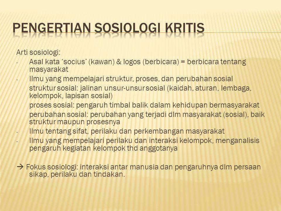 Pengertian Sosiologi Kritis