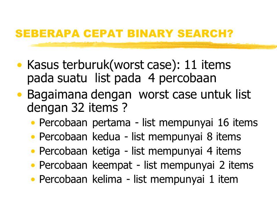 SEBERAPA CEPAT BINARY SEARCH