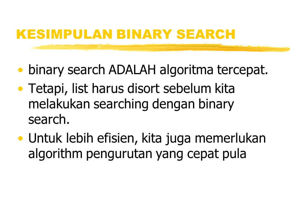 KESIMPULAN BINARY SEARCH