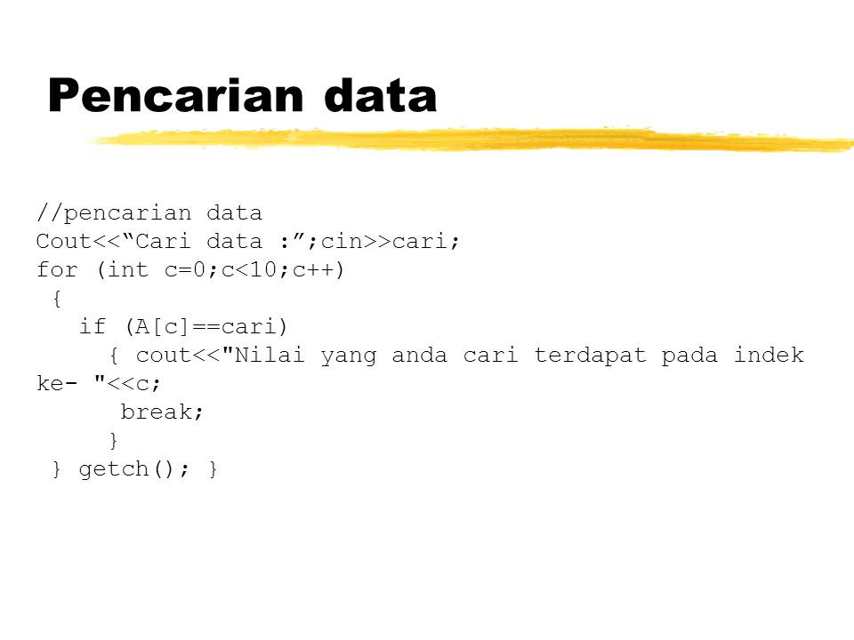 Pencarian data //pencarian data