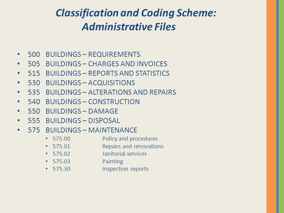Classification and Coding Scheme: Administrative Files