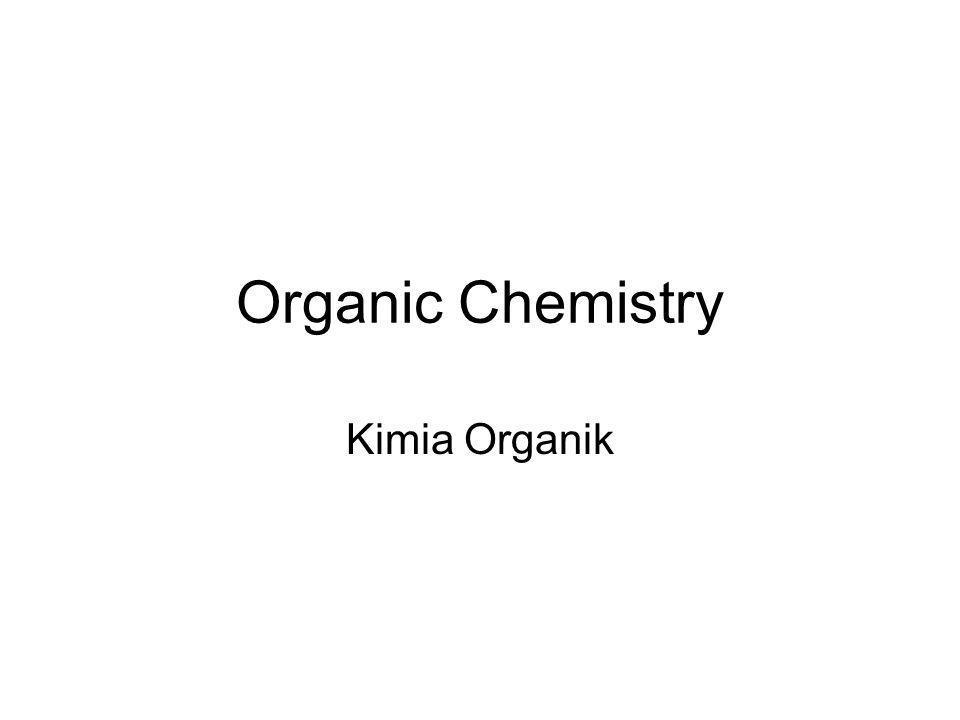 Organic Chemistry Kimia Organik