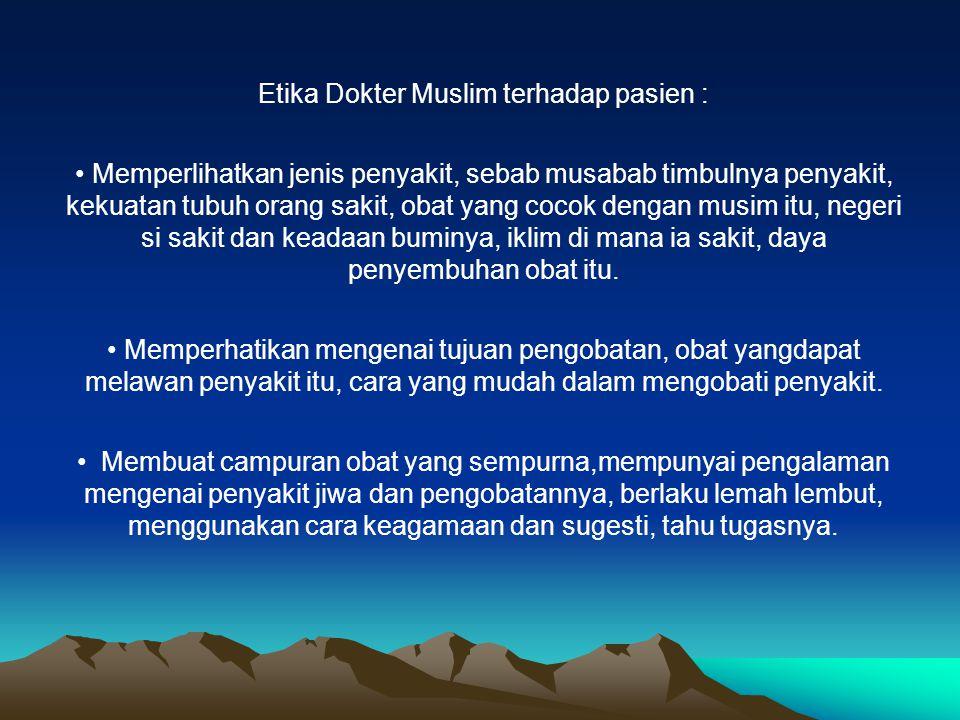 Etika Dokter Muslim terhadap pasien :