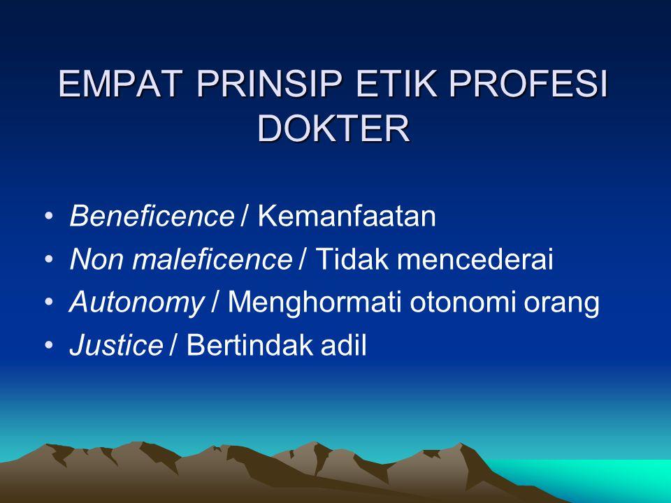 EMPAT PRINSIP ETIK PROFESI DOKTER