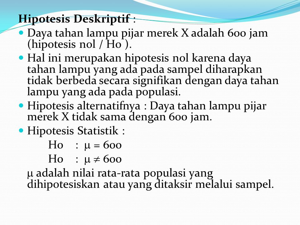 Hipotesis Deskriptif :