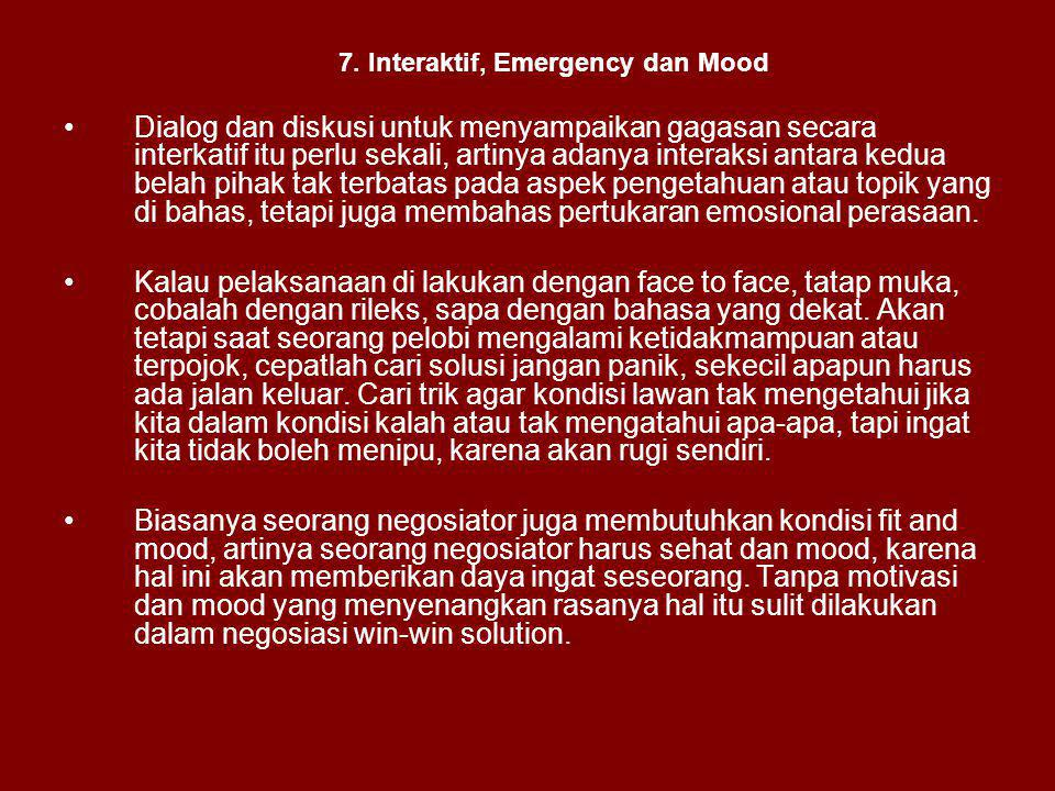 7. Interaktif, Emergency dan Mood