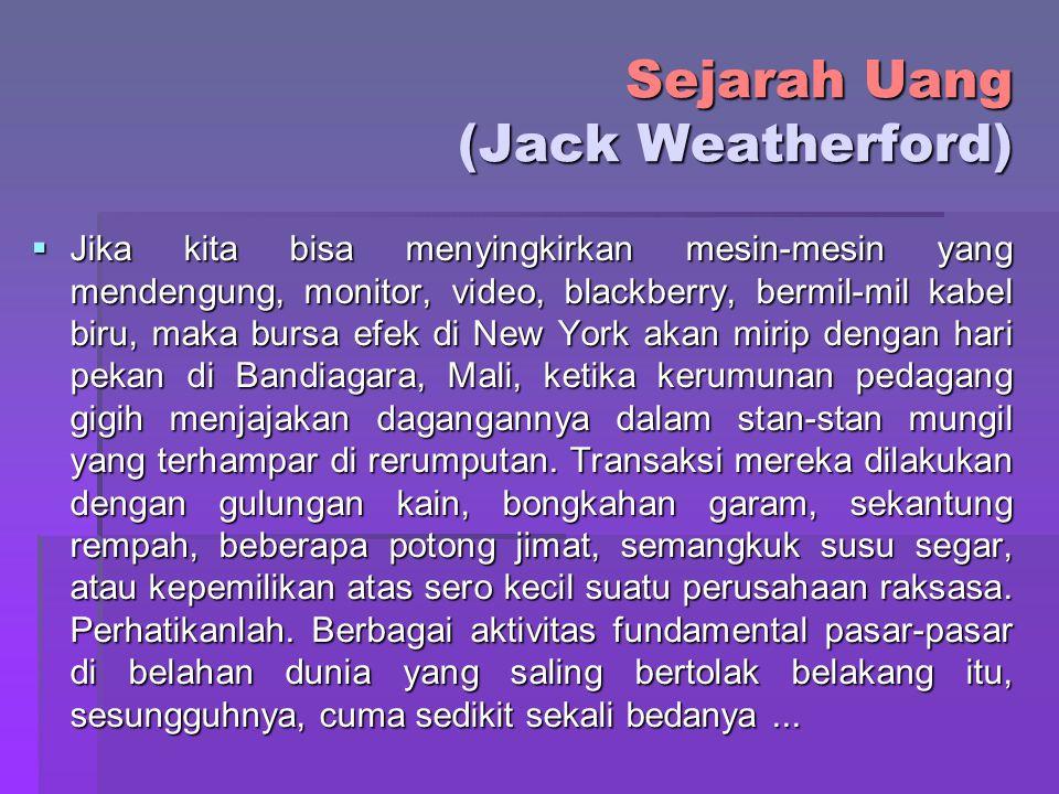 Sejarah Uang (Jack Weatherford)