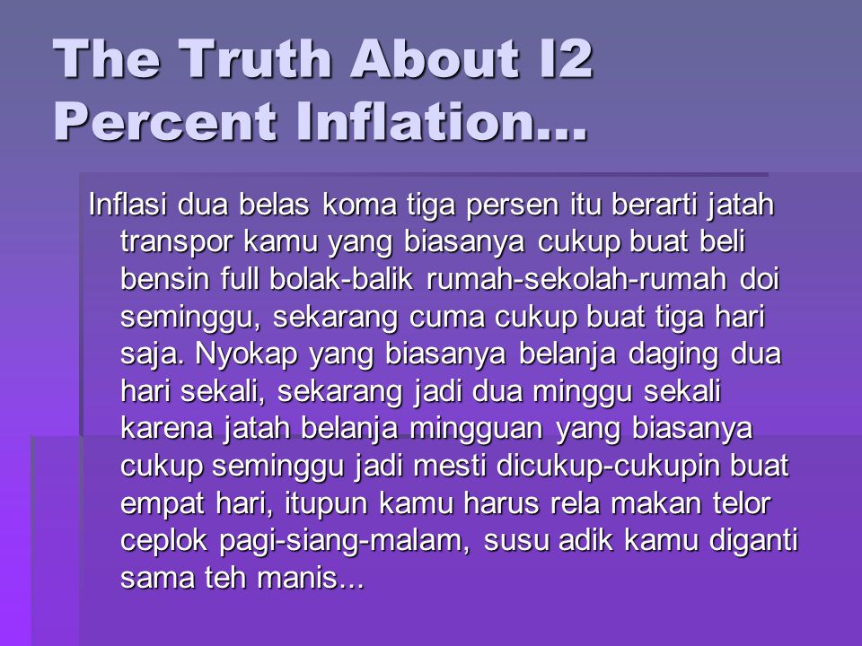 The Truth About I2 Percent Inflation...