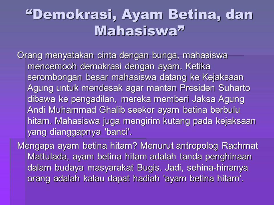 Demokrasi, Ayam Betina, dan Mahasiswa