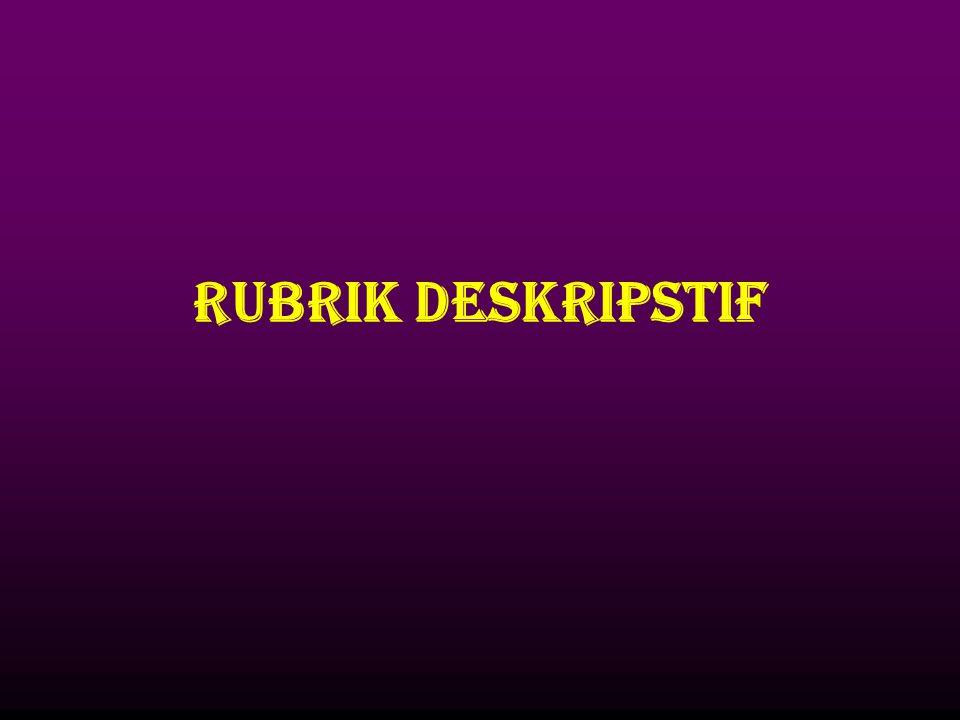 RUBRIK DESKRIPSTIF