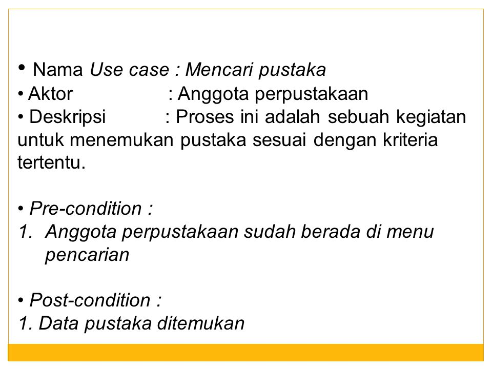 Nama Use case : Mencari pustaka