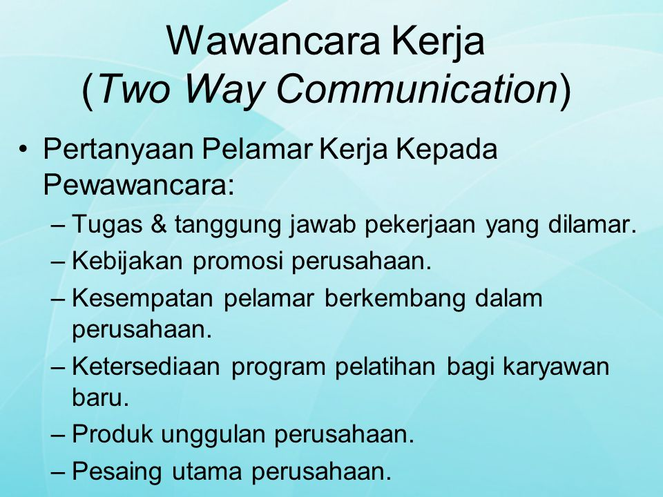 Wawancara Kerja (Two Way Communication)