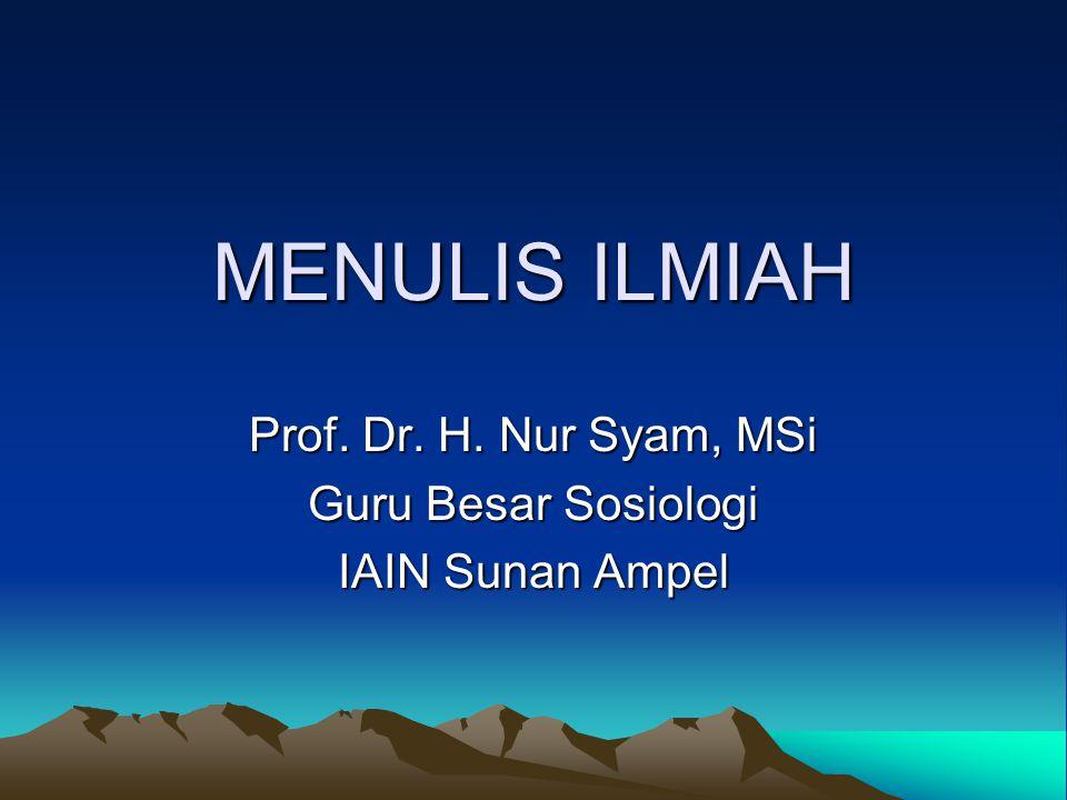 Prof. Dr. H. Nur Syam, MSi Guru Besar Sosiologi IAIN Sunan Ampel