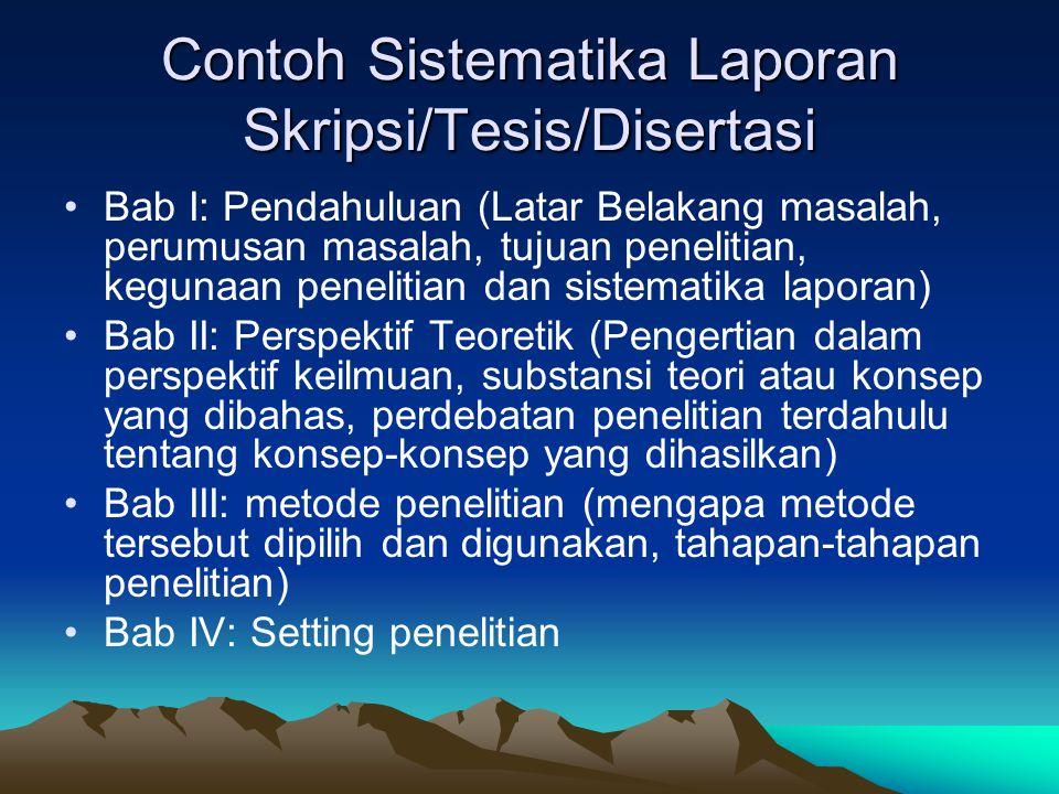 Contoh Sistematika Laporan Skripsi/Tesis/Disertasi