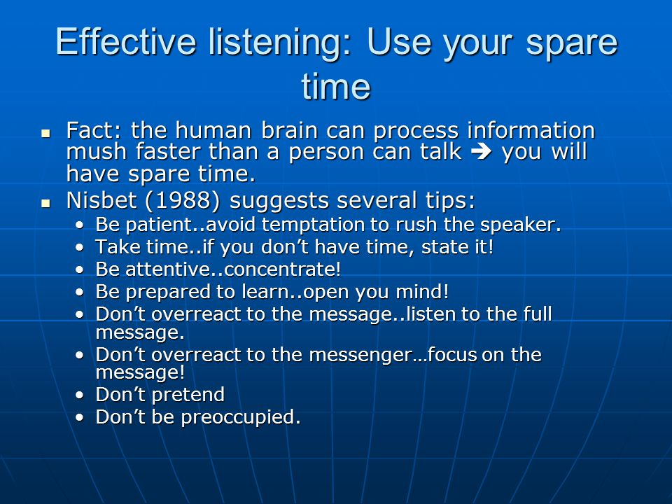 Effective listening: Use your spare time