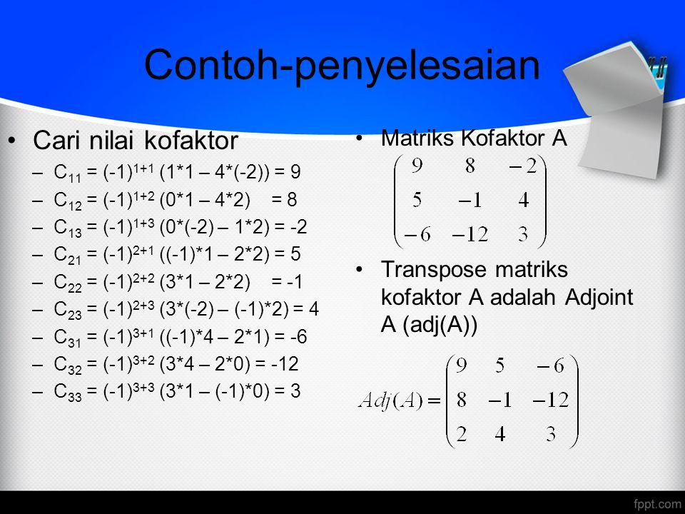 Contoh-penyelesaian Cari nilai kofaktor Matriks Kofaktor A