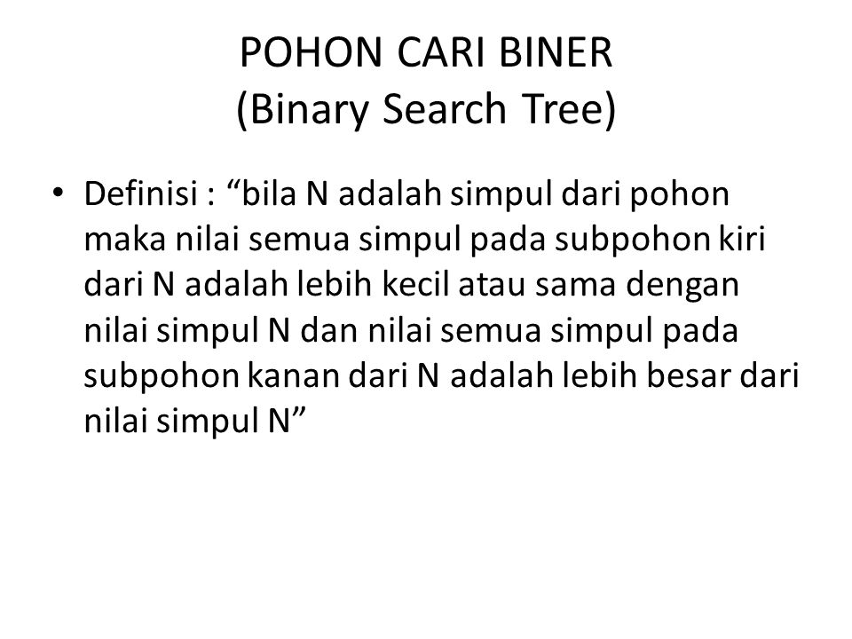 POHON CARI BINER (Binary Search Tree)