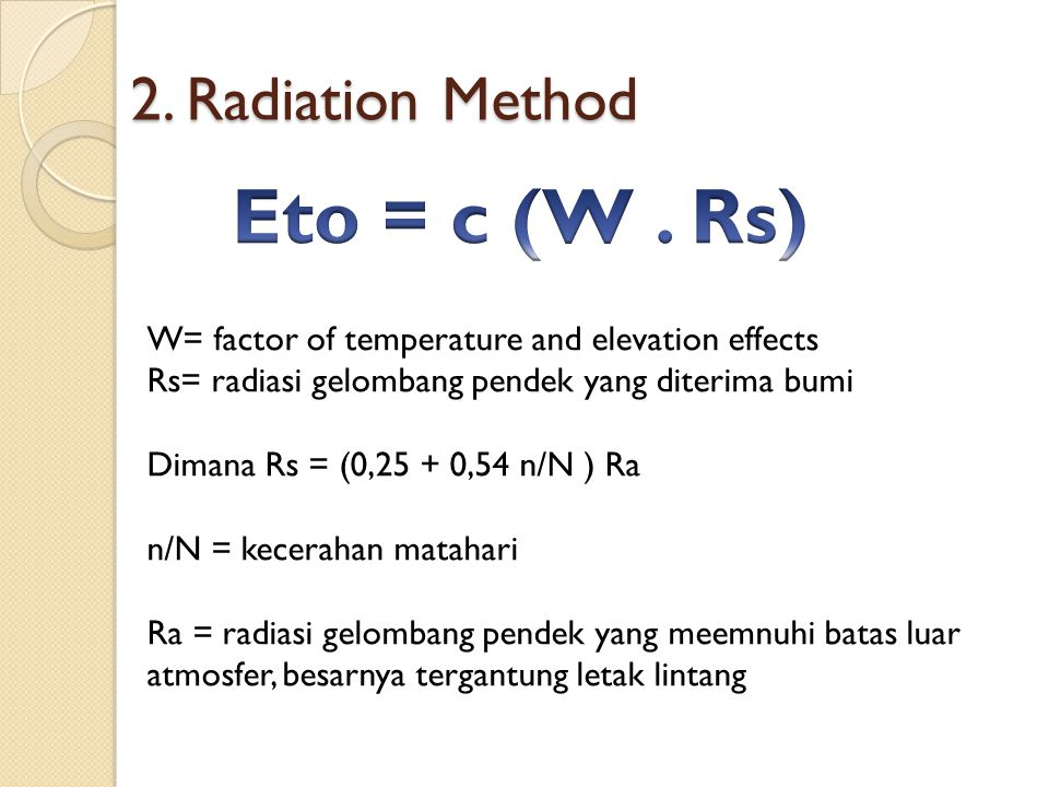 Eto = c (W . Rs) 2. Radiation Method