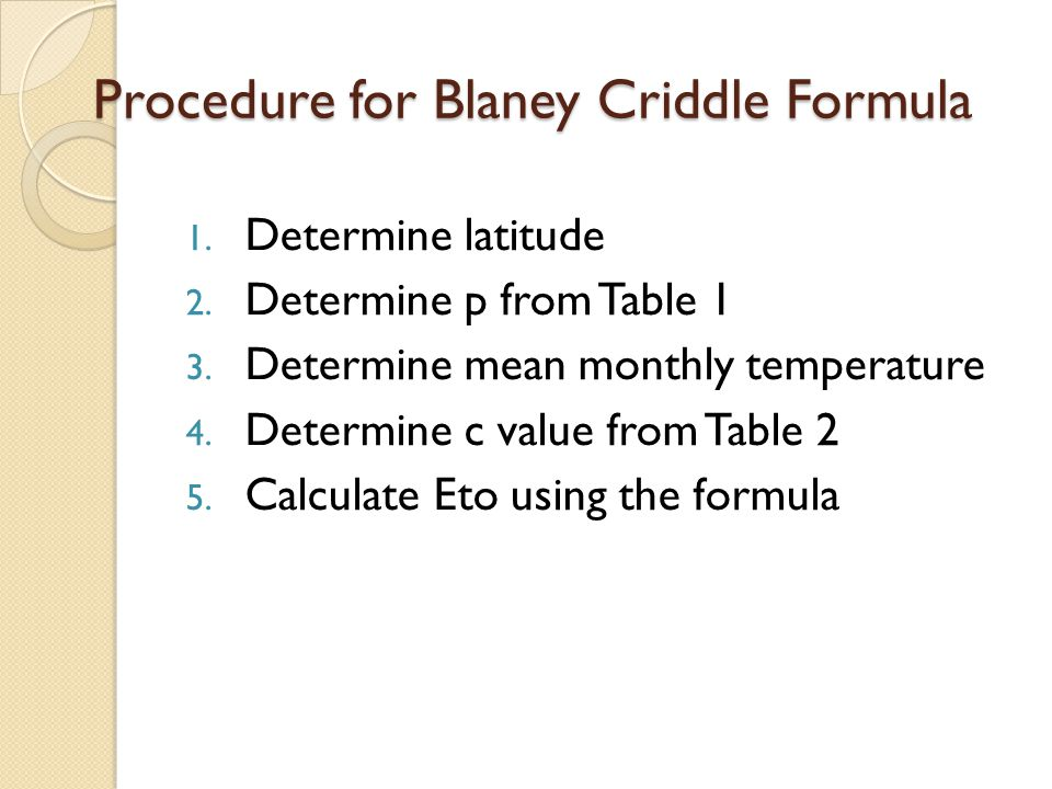 Procedure for Blaney Criddle Formula