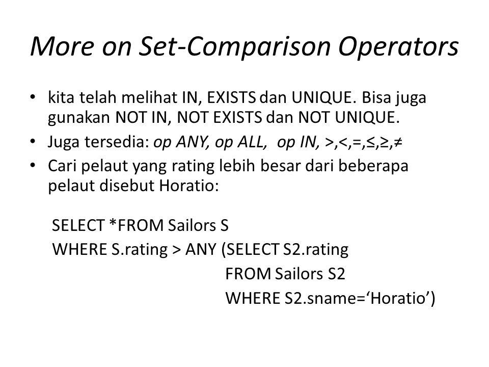 More on Set-Comparison Operators