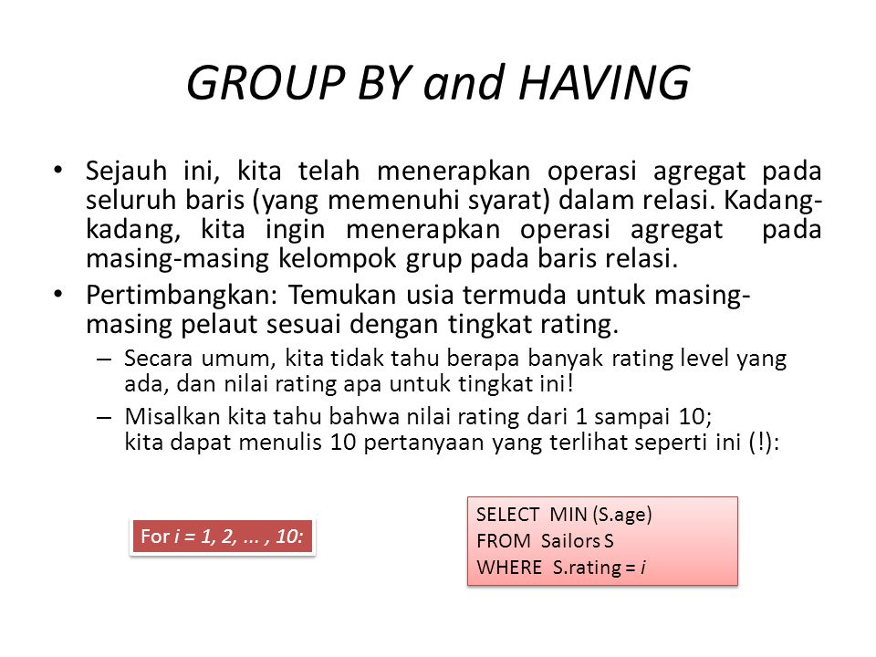GROUP BY and HAVING