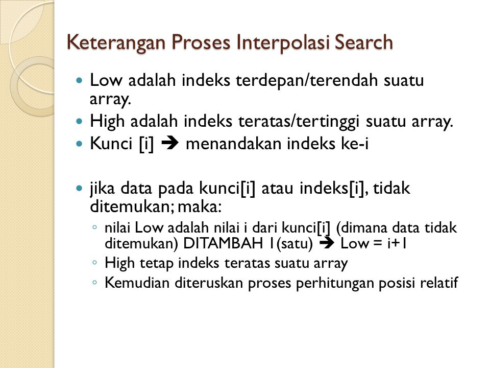 Keterangan Proses Interpolasi Search