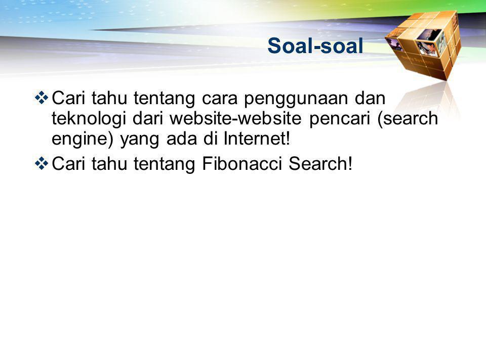Soal-soal Cari tahu tentang cara penggunaan dan teknologi dari website-website pencari (search engine) yang ada di Internet!