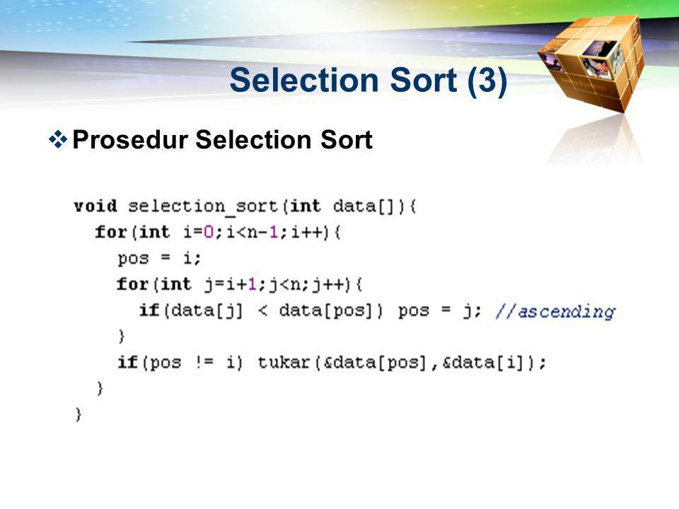 Selection Sort (3) Prosedur Selection Sort