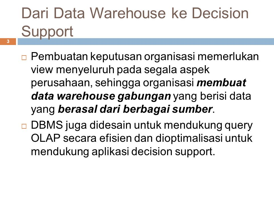 Dari Data Warehouse ke Decision Support