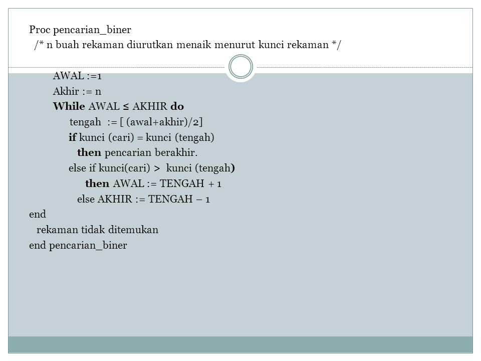 Proc pencarian_biner /