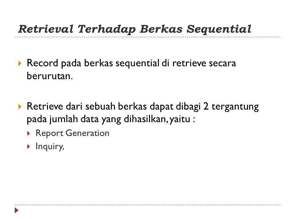 Retrieval Terhadap Berkas Sequential