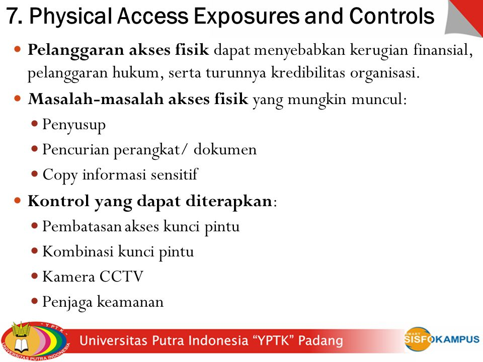 7. Physical Access Exposures and Controls
