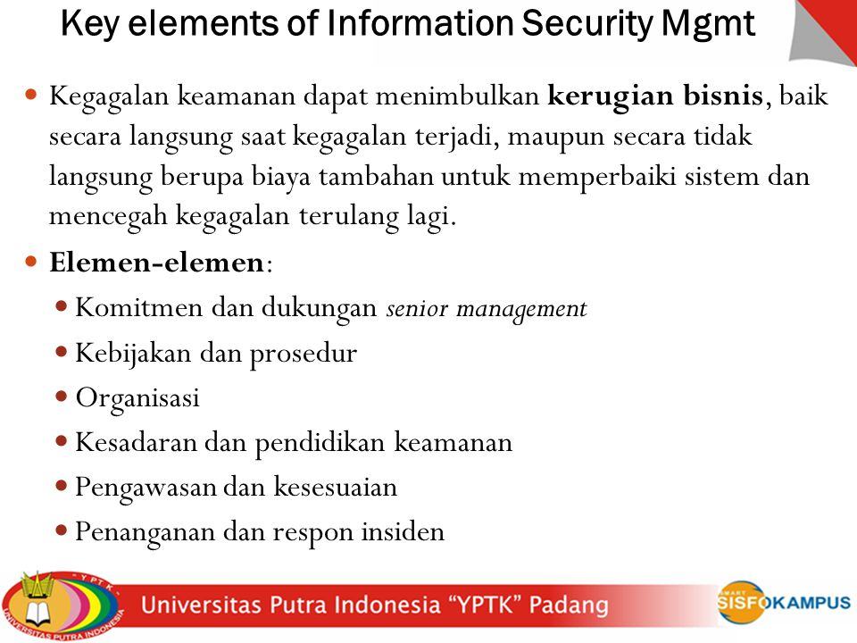 Key elements of Information Security Mgmt