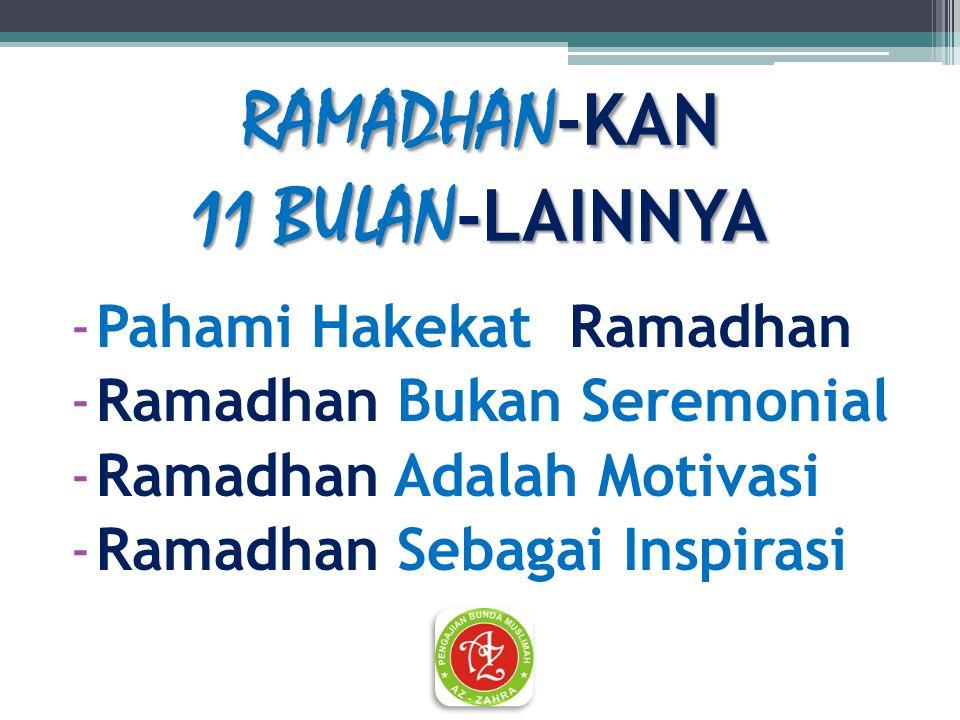 RAMADHAN-KAN 11 BULAN-LAINNYA