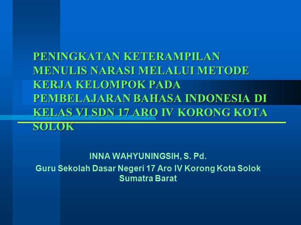 Guru Sekolah Dasar Negeri 17 Aro IV Korong Kota Solok Sumatra Barat