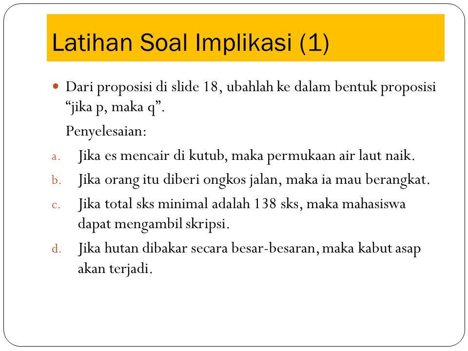 Latihan Soal Implikasi (1)