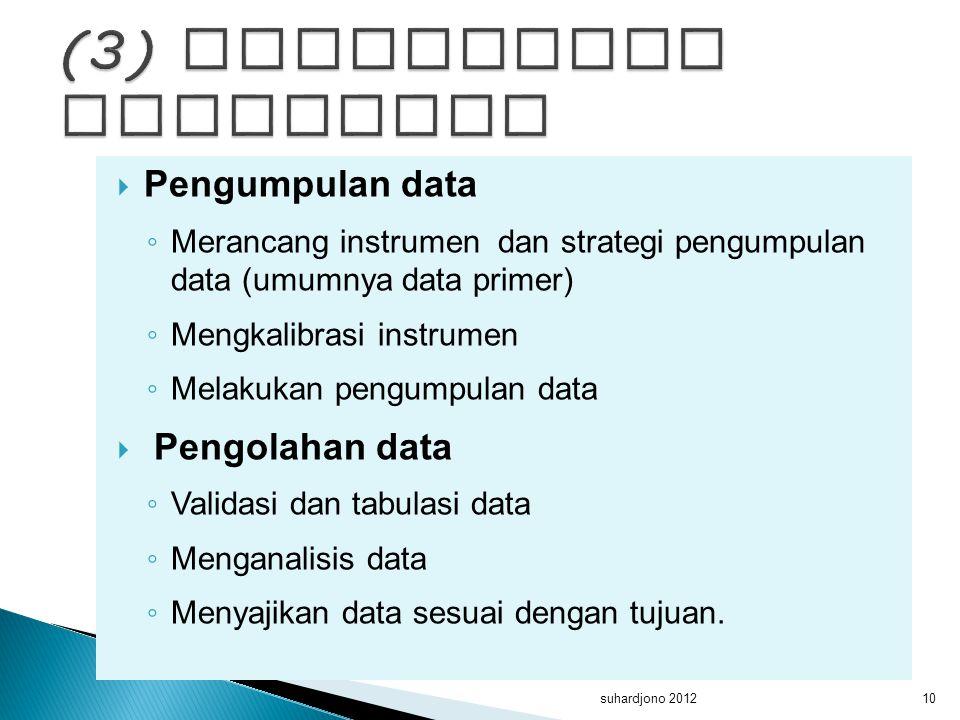 (3) memperoleh informasi